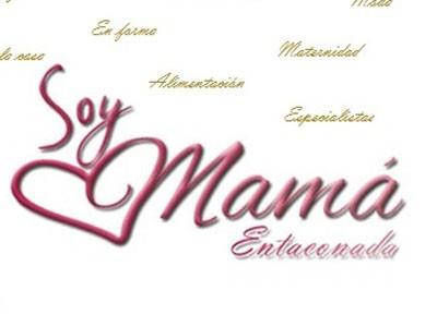 Ayudar a las madres, el objetivo de Soy Mamá Entaconada